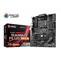 MSI X470 GAMING PLUS MAX RGB AMD MOTHERBOARD